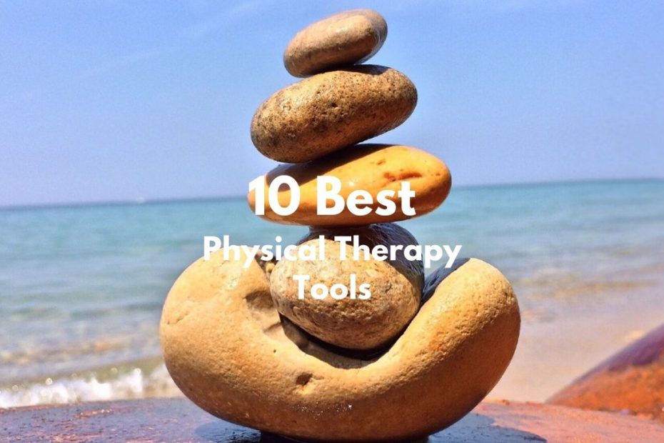 10 Best Physical Therapy Tools Featured Image