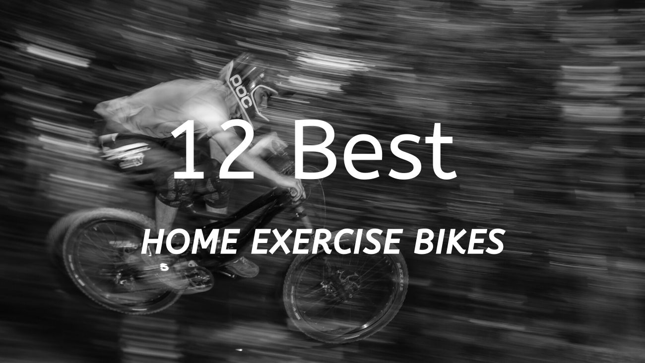 12 Best Home Exercise Bikes Featured Image