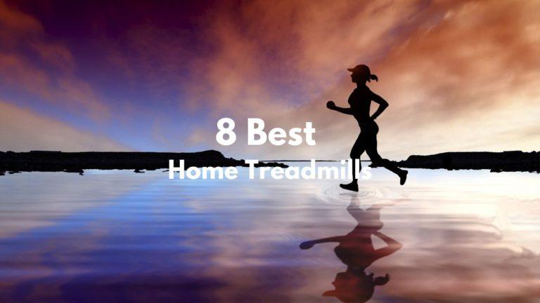 Best Home Treadmill 2020