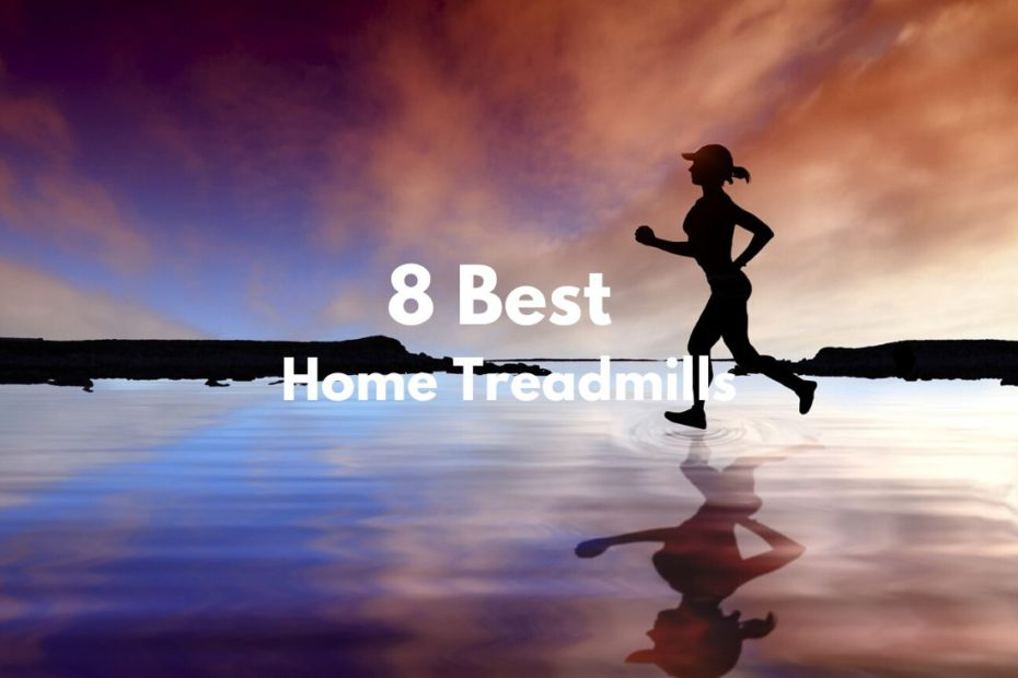 8 Best Home Treadmills Featured image