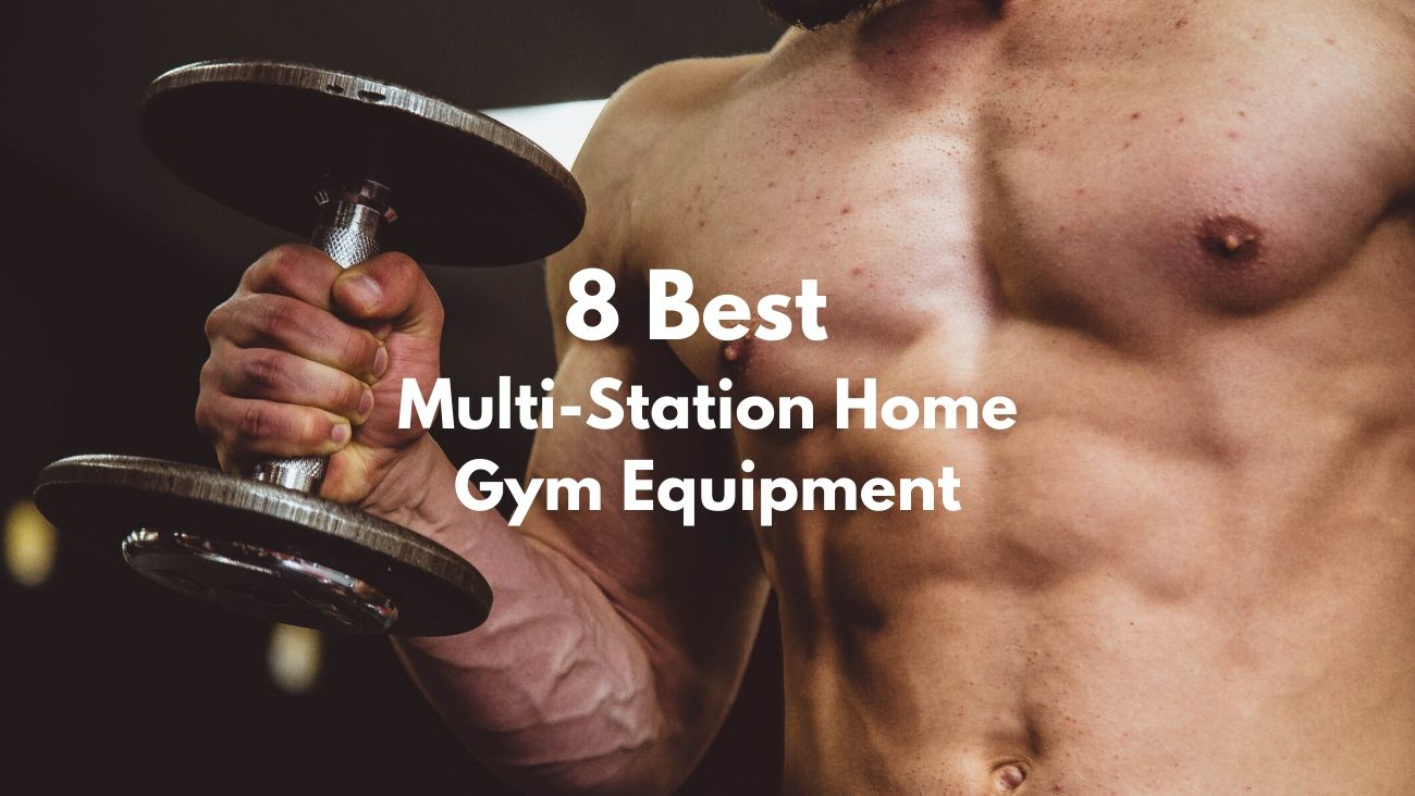 8 Best Multi-Station Home Gym Equipment Featured Image