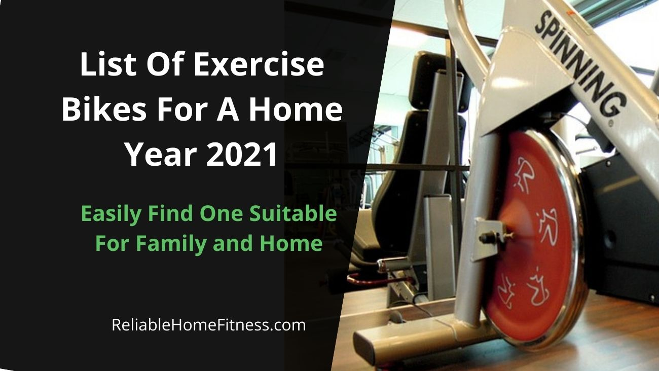 List Of Exercise Bikes For A Home Year 2021