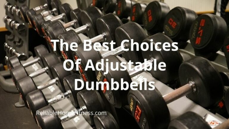 The 5 Best Choices Of Adjustable Dumbbells